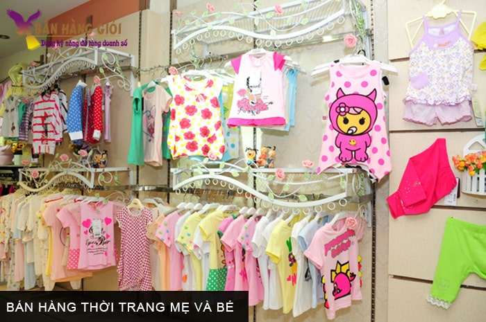 Bán hàng thời trang mẹ và bé