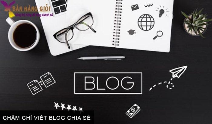 Chăm chỉ viết blog chia sẻ