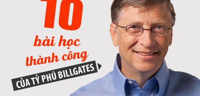 10 bài học thành công của tỷ phú Bill Gates