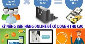 Bán hàng online là gì? Kỹ năng bán hàng online để có doanh thu cao