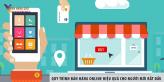 Quy trình bán hàng online hiệu quả cho người mới bắt đầu