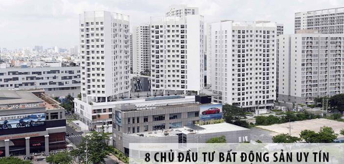 Top 8 chủ đầu tư bất động sản uy tín theo Trần Văn Toàn BDS