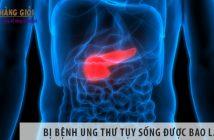 Bị bệnh ung thư tụy sống được bao lâu? Tiên lượng như thế nào?